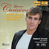 Carissimi: Virtuoso Soprano Motets / Crowe, Eberth