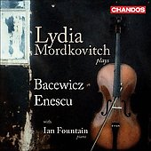 Enescu: Violin Sonata  no 2;  Bacewicz: Sonata da camera, Violin Sonata no 3, Partita / Lydia Mordkovitch, Ian Fountain