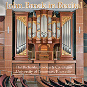 John Brock in Recital - Buxtehude, Bruhns, Bach, Brahms, Persichetti