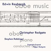 Roxburgh: Oboe Music / C. Redgate, Robbings, Expose Ensemble, R. Redgate
