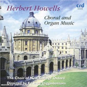 Herbert Howells: Choral & Organ Music, Vol. 1