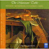 The Musicians' Table - works by Philidor, Boismortier, Guillemain, Rebel / Ens. Battistin