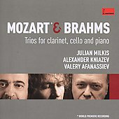 Mozart & Brahms: Trios for Clarinet, Cello and Piano
