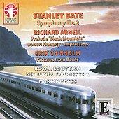 Stanley Bate: Symphony No. 3; Richard Arnell: Prelude 'Black Mountain'; Erik Chisholm: Pictures from Dante