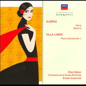 Alb&#233;niz: Iberia; Navarra; Villa-Lobos: Piano Concerto No. 1