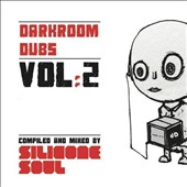 Various Artists: Darkroom Dubs Compiled & Mixed by Silicone, Vol. 2
