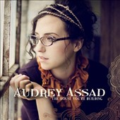 Audrey Assad: The House You're Building