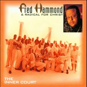 Fred Hammond: The Inner Court