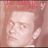The Smiths: The Best of the Smiths, Vol. 2