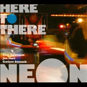 Neon: Here to There [Digipak] *