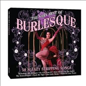 Various Artists: The  Very Best of Burlesque