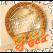 H.O.U.S.E. of God: H.O.U.S.E. of God
