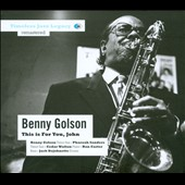 Benny Golson: This Is for You, John