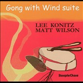 Lee Konitz: Gong with Wind Suite