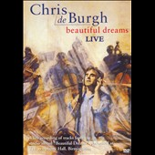 Chris de Burgh: Beautiful Dreams: Live