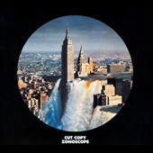 Cut Copy: Zonoscope [Digipak] *