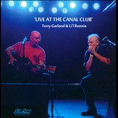 Lil Ronnie/Terry Garland: Live At The Canal Club
