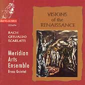Visions of the Renaissance - Bach, Gesualdo, Scarlatti