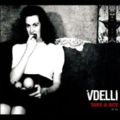 Vdelli: Take a Bite [Digipak]
