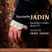 Hyacinthe Jadin: String Quartets, Op. 1