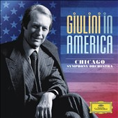 Giulini In America II / Chicago Symphony Orchestra