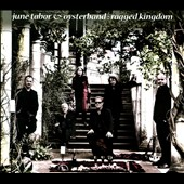 June Tabor/Oysterband: Ragged Kingdom [Digipak]