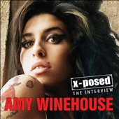 Amy Winehouse: Amy Winehouse X-Posed: The Interview