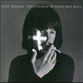 Foxy Shazam: The Church of Rock and Roll