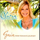 Olivia Newton-John: Gaia: One Woman's Journey
