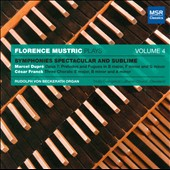 Symphonies Spectacular & Sublime, Vol. 4 / Florence Mustric