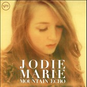 Jodie Marie: Mountain Echo