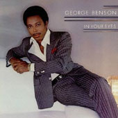 George Benson (Guitar): In Your Eyes