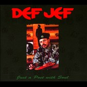Def Jef: Just a Poet with Soul [Digipak]
