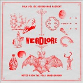 Various Artists: Weirdlore: Notes From The Folk Underground