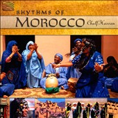 Chalf Hassan: Rhythms of Morocco