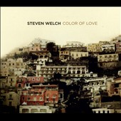 Steven Welch: Color of Love [Digipak]