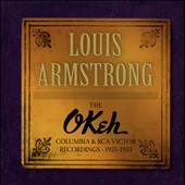 Louis Armstrong: The Okeh, Columbia & RCA Victor Recordings 1925-1933 [Box]