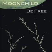 Moonchild: Be Free