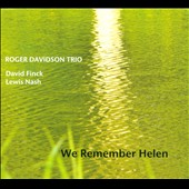 Roger Davidson Trio: We Remember Helen [Digipak]