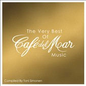 Various Artists: The Very Best of Café del Mar Music