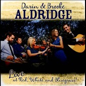 Darin Aldridge/Brooke Aldridge: Live at Red, White & Bluegrass