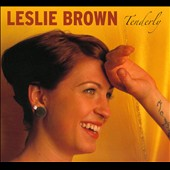 Leslie Brown: Tenderly [Digipak]