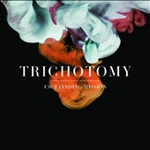 Trichotomy: Fact Finding Mission [Digipak]