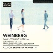 Mieczyslaw Weinberg: Complete Piano Works, Vol. 4 - Sonatas nos 3, 5 & 6; Two Fugues / Allison Brewster Franzetti, piano