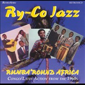 Ry-Co Jazz: Rumba 'Round Africa