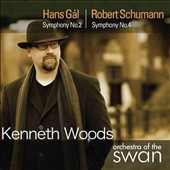 Hans G&aacute;l: Symphony No. 2; Robert Schumann: Symphony No. 4 / Kenneth Woods