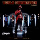 Various Artists: World Domination, Vol. 1: The World Is Ours [PA]