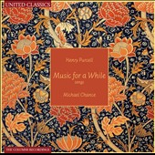 Henry Purcell: Music for a While / Michael Chance; Richard Boothby; Maggie Cole; Nigel North
