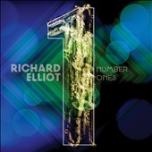 Richard Elliot (Sax): Number Ones