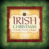 Eden's Bridge: Irish Christmas: 12 Celtic Carols & Songs